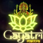 Gāyatrī Mantra: The Door to Cosmic Consciousness